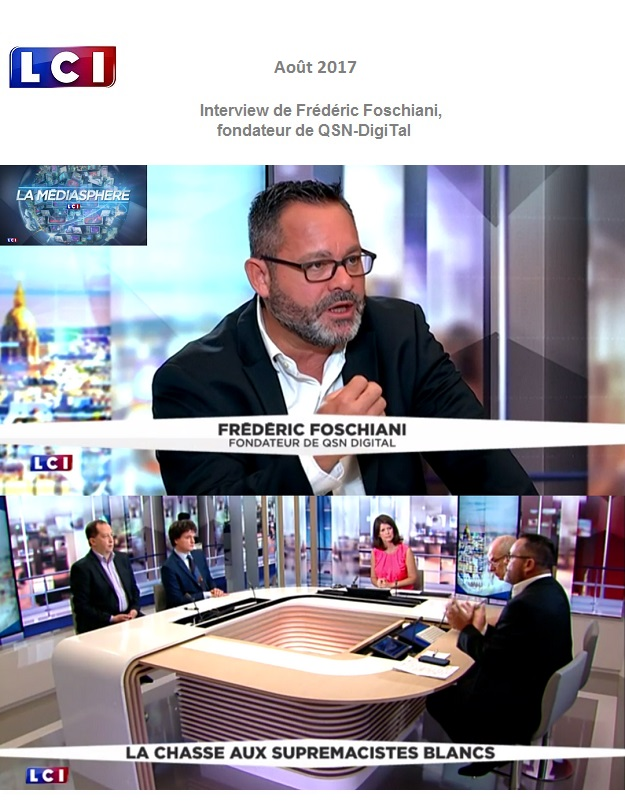 LCI_Interview de Frederic Foschiani_QSN-DigiTal_15Aout2017