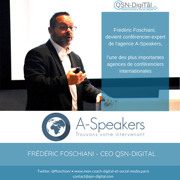 46_Frederic Foschiani - CEO QSN-DigiTal devient conferencier pour A-Speakers_