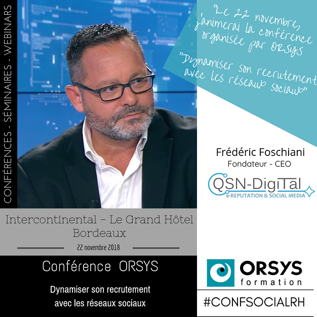 Conference - Bordeaux - Frederic Foschiani -QSNDigiTal-Nov2018